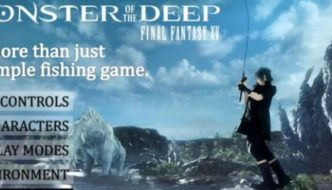 """""""Monster of the Deep: Final Fantasy XV"""" for PSVR has series details revealed"""