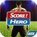 Guide Score! Hero FREE For PC (Windows & MAC)