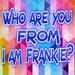 I am Frankie For PC (Windows & MAC)