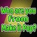 Make it Pop For PC (Windows & MAC)