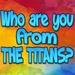 THE TITANS Quizz For PC (Windows & MAC)